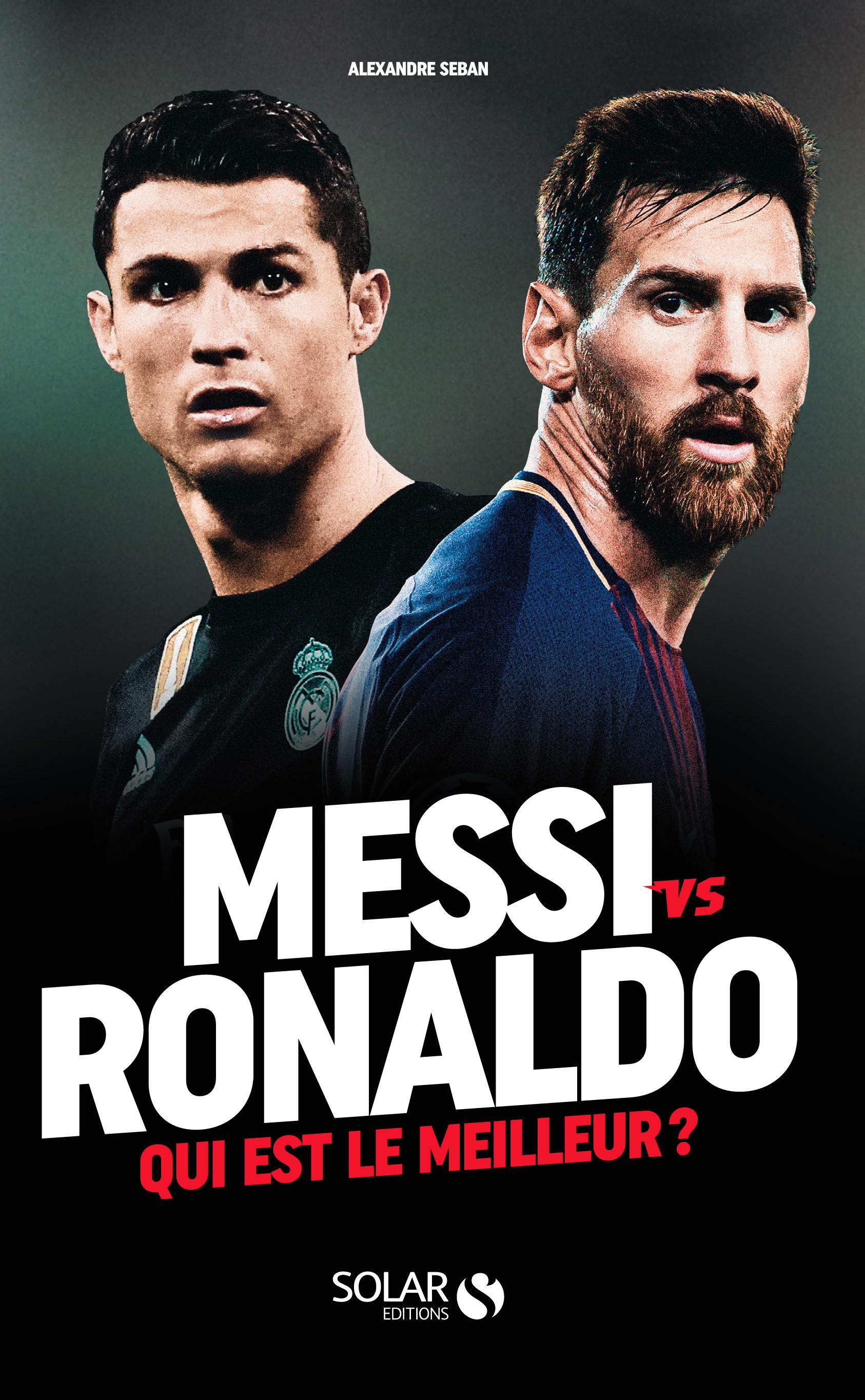 MESSI VS RONALDO Qui est le meilleur ?