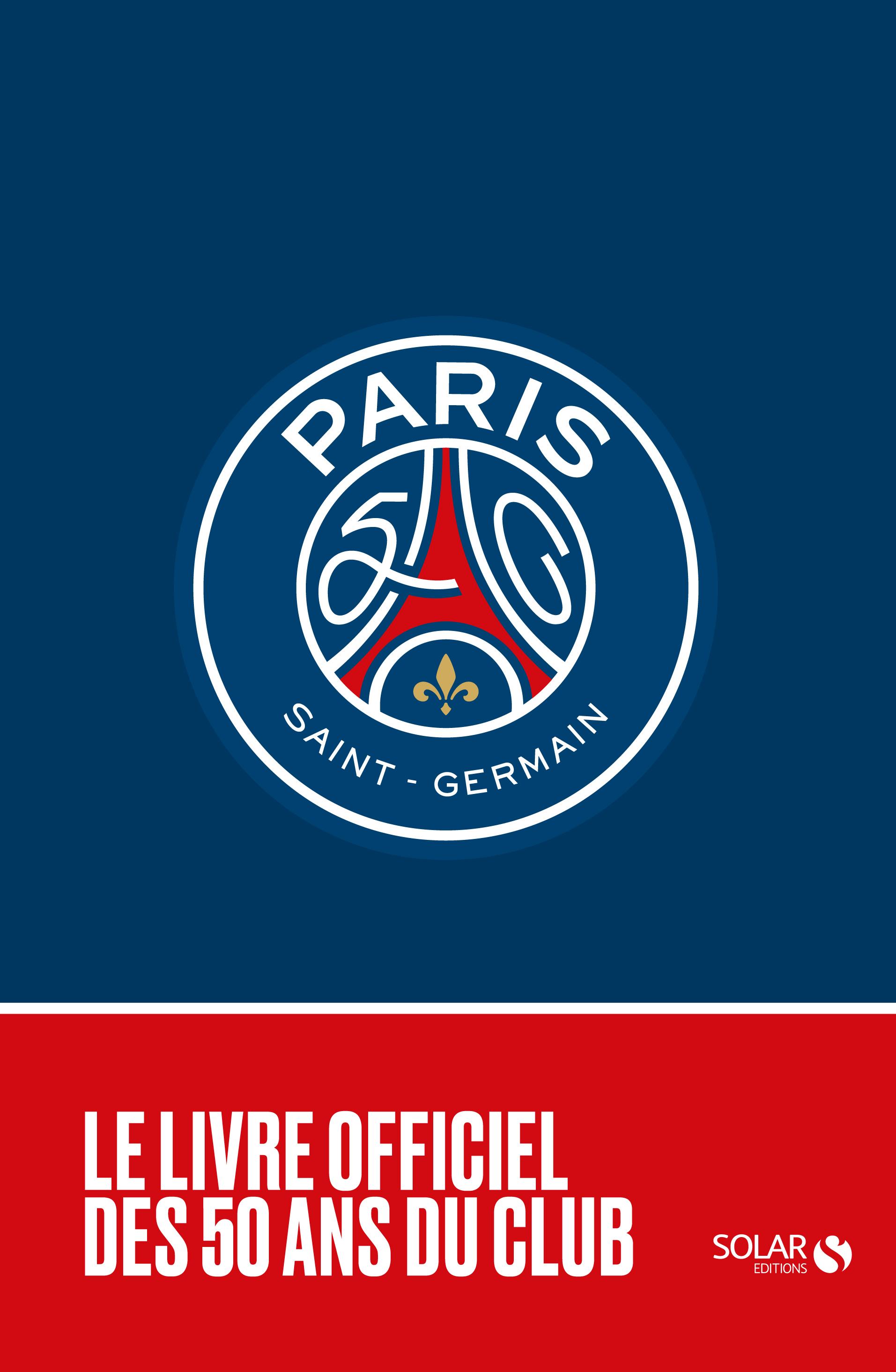 Le Livre officiel des 50 ans du Paris-SG